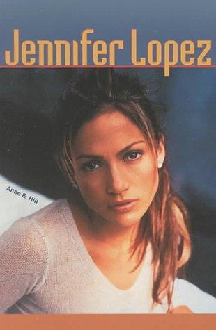 Jennifer Lopez (Gos) (Galaxy of Superstars): Hill, Anne E.
