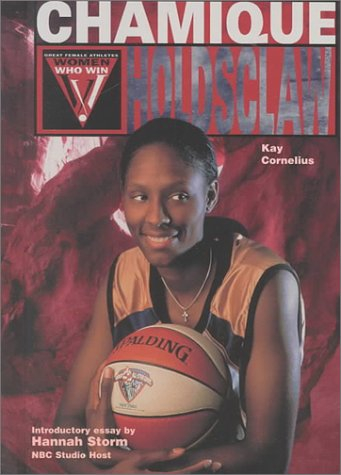 9780791057933: Chamique Holdsclaw (Women Who Win)