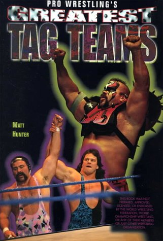 9780791058367: Pro Wrestling's Greatest Tag Teams (Pro Wrestling Legends)