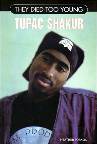 9780791058596: Tupac Shakur (They Died Too Young)