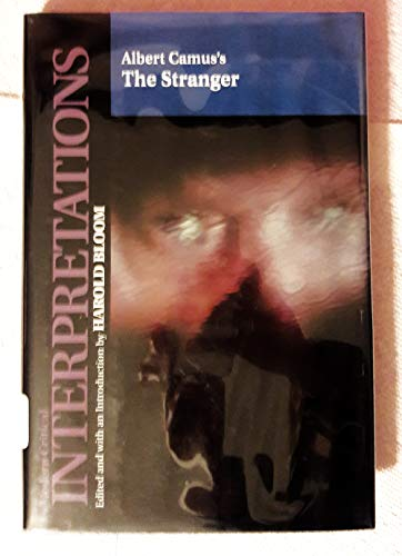 9780791059289: Albert Camus's the Stranger (Bloom's Modern Critical Interpretations)