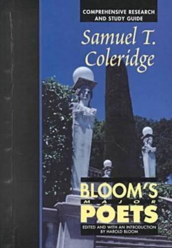 Samuel Taylor Coleridge (Bloom's Major Poets)