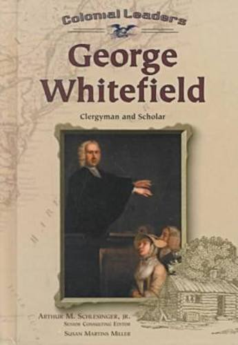 9780791059678: George Whitefield: Clergyman and Scholar (Colonial Leaders)