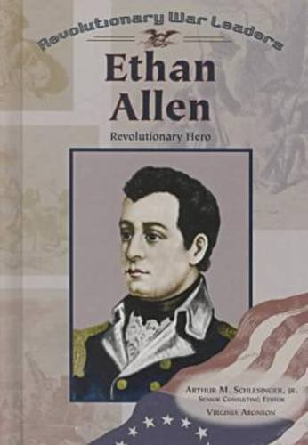9780791059746: Ethan Allen: Revolutionary Hero (Revolutionary War Leaders)