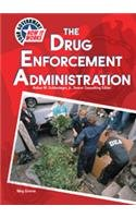 9780791059920: The Drug Enforcement Administration (Your Government: How It Works)