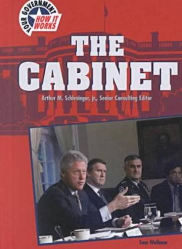 9780791059937: The Cabinet (Your Government: How It Works)