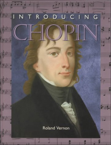9780791060391: Introducing Chopin (Introducing Composers)