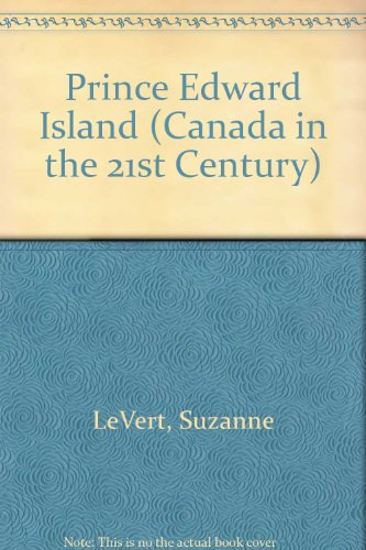 9780791060698: Prince Edward Island (Canada in the 21st Century)