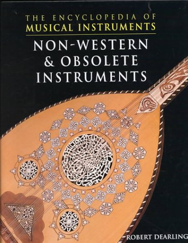 9780791060957: Non-Western & Obsolete Instr (Encyclopedia of Musical Instruments)