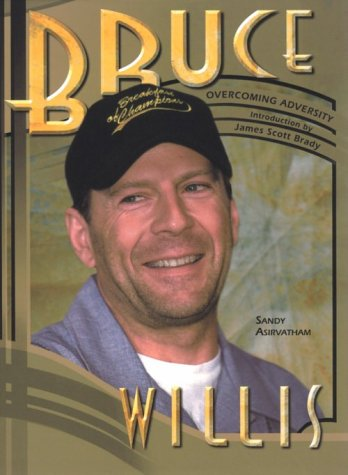 9780791061145: Bruce Willis (Overcoming Adversity)