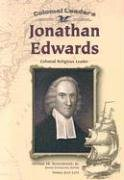 9780791061183: Jonathan Edwards: Colonial Religious Leader (Colonial Leaders)