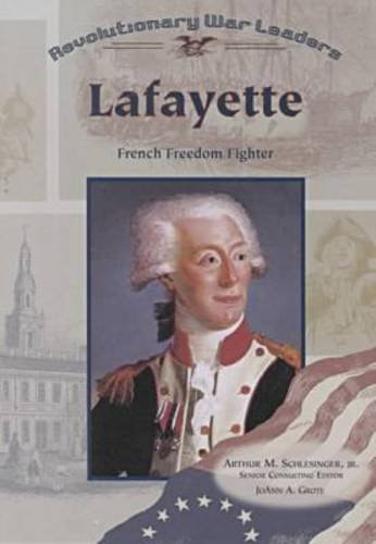 9780791061312: Lafayette: French Freedom Fighter (Revolutionary War Leaders)