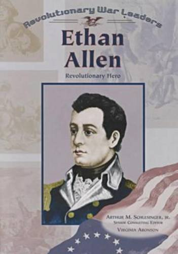 Ethan Allen (Rwl) (Pbk) (Z) (Revolutionary War Leaders): Aronson, Virginia, Virginia Aronson