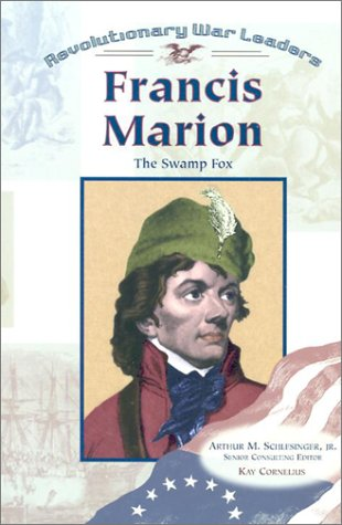 9780791061343: Francis Marion: The Swamp Fox (Revolutionary War Leaders)