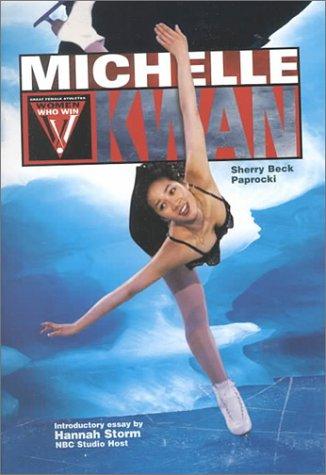 9780791061527: Michelle Kwan (Women Who Win)