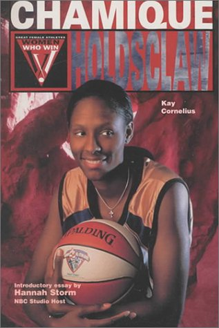 9780791061534: Chamique Holdsclaw (Women Who Win)