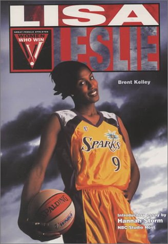 Lisa Leslie (Women Who Win): Kelley, Brent