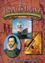 9780791061602: Sir Francis Drake (Explorers of the New Worlds)