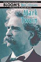 Mark Twain (Bloom's Biocritiques): Norma Jean Lutz,