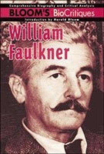 William Faulkner (Bloom's BioCritiques): Sanna, Ellyn, Bloom,