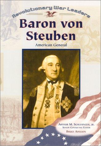 9780791063934: Baron Von Steuben: American General (Revolutionary War Leaders)