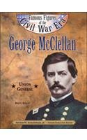 9780791064047: George McClellan (Ffcw) (Famous Figures of the Civil War Era)