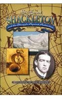 9780791064245: Sir Ernest Shackleton and the Struggle Against Antartica (Explorers of New Worlds)