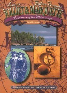9780791064276: Jolliet and Marquette: Explorers of the Mississippi River (Explorers of the New Worlds)