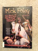 9780791064467: Mick Foley: The Story of the Wrestler They Call