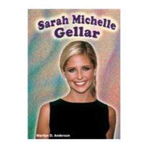 9780791064610: Sarah Michelle Gellar (Gos) (Galaxy of Superstars)