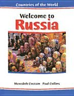 Welcome to Russia (Countries of the World): Meredith Costain, Paul