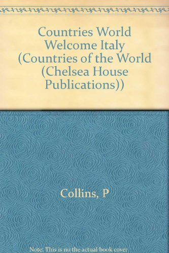Welcome to Italy (Countries of the World) (0791065502) by Meredith Costain; Paul Collins