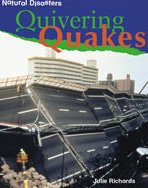 9780791065822: Quivering Quakes (Natural Disasters)