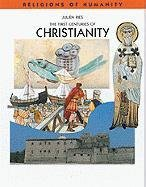 9780791066232: The First Centuries of Christianity (Religions of Humanity)