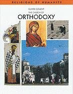 9780791066287: The Church of Orthodoxy (Rh) (Religions of Humanity)
