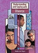 9780791066911: Understanding and Coping With Divorce (Focus on Family Matters)