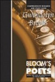 Gwendolyn Brooks: Comprehensive Research and Study Guide (Bloom's Major Poets): Harold Bloom