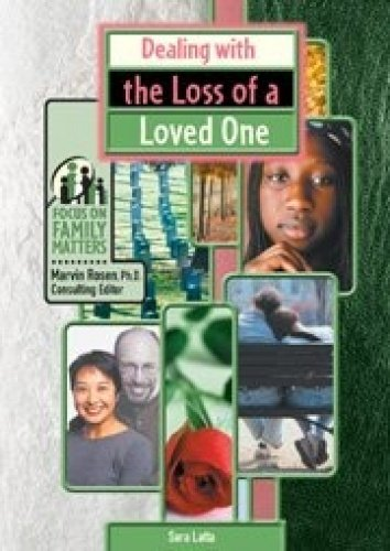 9780791069554: Dealing With the Loss of a Loved One (Focus on Family Matters)