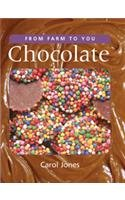 9780791070086: Chocolate (From Farm to You)