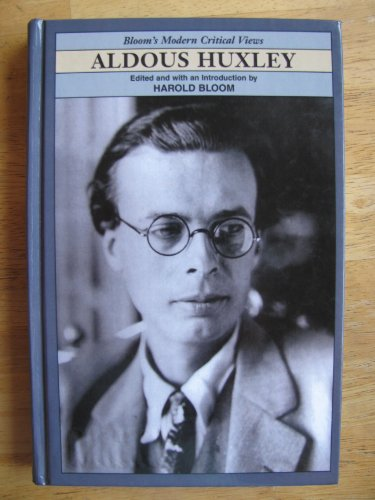 9780791070406: Aldous Huxley (Bloom's Modern Critical Views)
