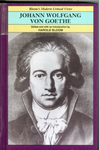 9780791070413: Goethe (MCV) (Bloom's Modern Critical Views)