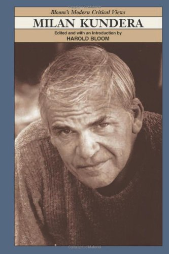 9780791070437: Milan Kundera (Bloom's Modern Critical Views)