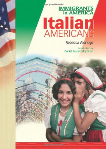9780791071298: Italian Americans (IMM in Am) (Immigrants in America (Chelsea House Hardcover))