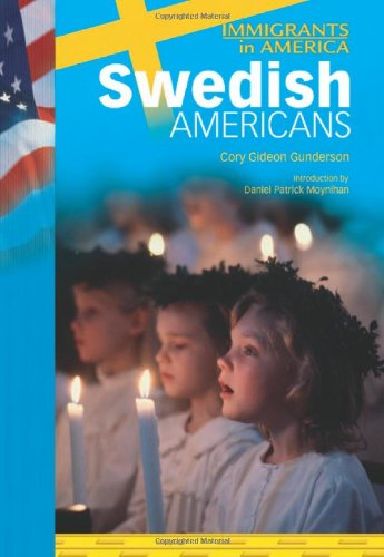 Swedish Americans (IMM in Am) (Immigrants in America (Chelsea House Hardcover)): Gunderson, Cory ...