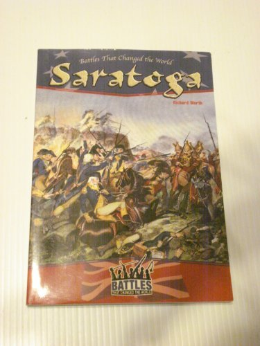 9780791071656: Saratoga (Battles That Changed the World)