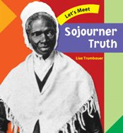 9780791073230: Sojourner Truth (Let's Meet Biographies)
