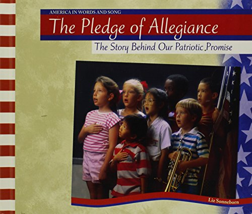 9780791073360: The Pledge of Allegiance (America in Words and Song)