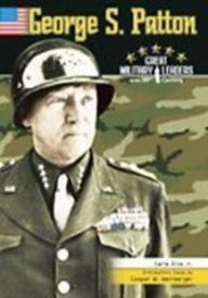 9780791074039: George S. Patton (Great Military Leaders of the 20th Century)