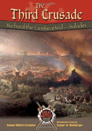 9780791074374: The Third Crusade: Richard the Lionhearted Vs. Saladin (Great Battles Through the Ages)