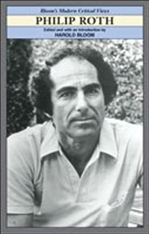 9780791074466: Philip Roth (Bloom's Modern Critical Views (Hardcover))
